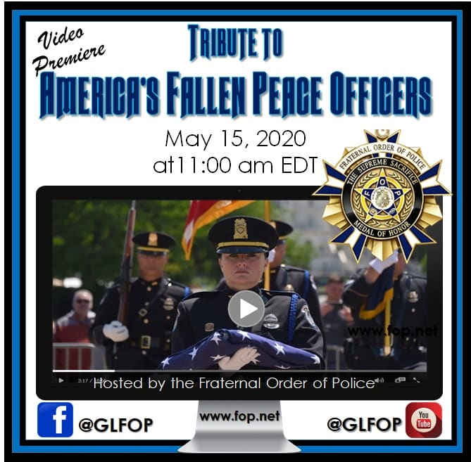2020 FOP National Peace Officers' Memorial Video Tribute
